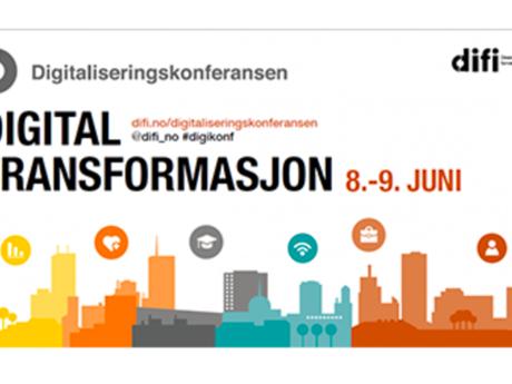 Digitaliseringskonferansen 2017: Digital transformasjon