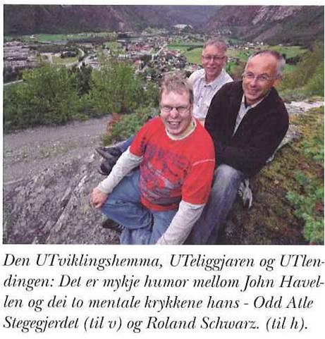 John, Roland og Odd Atle