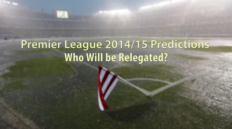 premier-league-2014-15-predictions-who-will-be-relegated