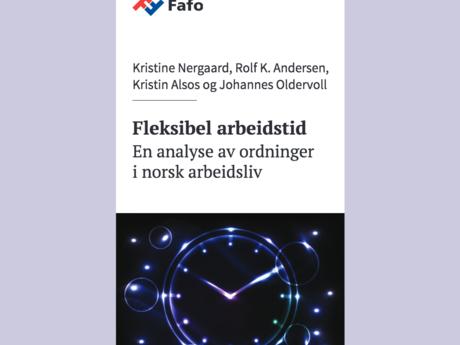 """Fra forsiden av FAFO-rapporten """"Fleksibel arbeidstid"""""""