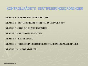 Noen av Kontrollrådets sertifiseringsordninger. Fra rådets nettsted.