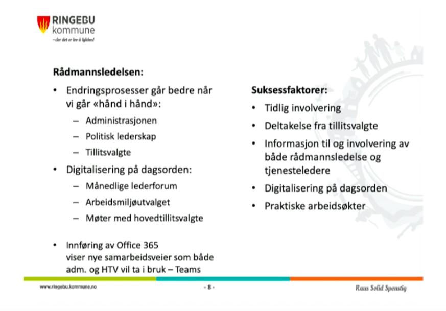 Erfaringskonferansen digitalisering. Fra Ringebu kommunes presentasjon.