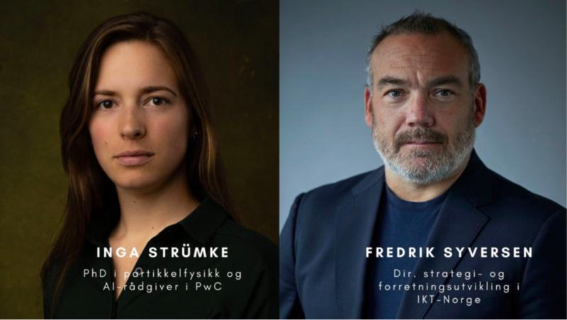 Inga Strümke, PhD i partikkelfysikk og AI-rådgiver i PwC og Fredrik Syversen, direktør for strategi- og forretningsutvikling i IKT-Norge. Foto: IKT Norge
