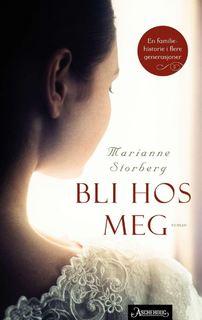 """Bildet viser omslaget til boken """"Bli hos meg"""""""
