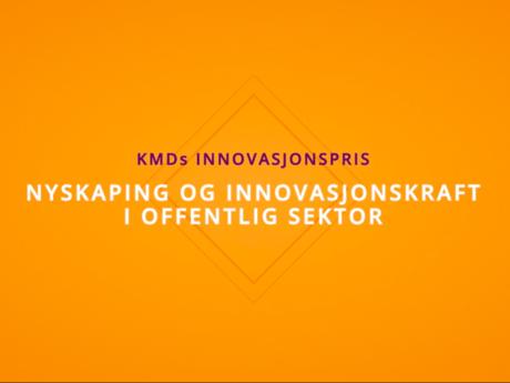 Fra video om KMDs-innovasjonspris.