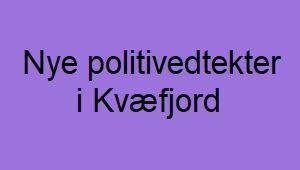 Nye politivedtekter i Kvæfjord kommune
