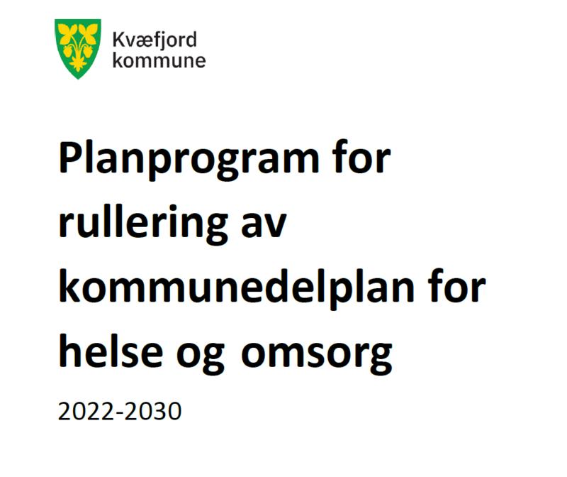 Planprogram kommunedelplan helse- og omsorg - høring