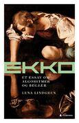 Forsiden av boken Ekko av Lena Lindgren