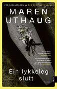 Forsiden av romanen Ein lykkeleg slutt av Maren Uthaug