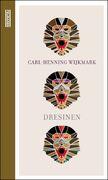 Forsiden av romanen Dresinen av Carl-Henning Wijkmark
