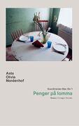 Forsiden av romanen Penger på lomma av Astrid Olivia Nordenhof