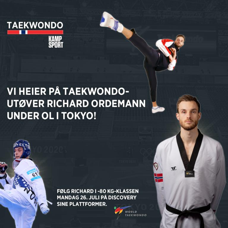 Vi heier på taekwondo utøver Ricard Ordemann under OL i Tokyo