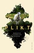 Plikt en roman av Marianne Clementine Håheim utgitt på Oktober forlag