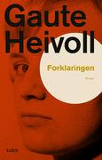 Forklaringen av Gaute Heivoll utgitt på Tiden forlag